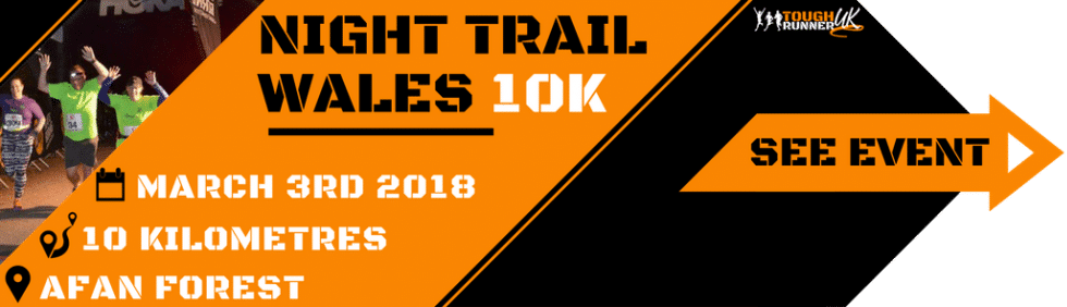 This is an image with information on the night trail 10k taking place on 3rd March in the Afan Forest