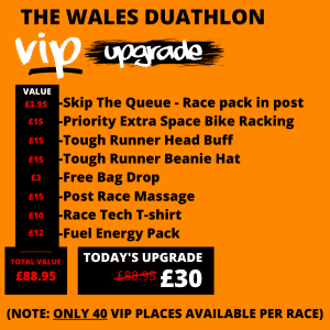 The Wales Duathlon VIP Upgrade